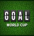 Goal scoreboard Football soccer concept vector image