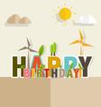 Happy Birthday Greeting Card with Happy Birthday vector image vector image