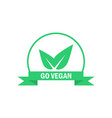 go vegan label green food icon sticker vector image