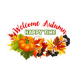 autumn time fall harvest greeting poster vector image