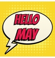 Hello may comic book bubble text retro style vector image