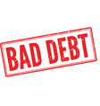 Bad debt red rubber stamp on white vector image