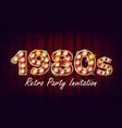 1980s retro party invitation 1980 vintage vector image