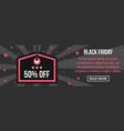 black friday banner horizontal concept vector image