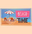 Summer beach time vacation sea travel retro banner vector image