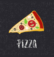 pizza lettering with hand drawn slice of pizza vector image