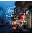 Cup and handwritten words Tea always makes my vector image