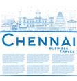 Outline Chennai Skyline with Blue Landmarks vector image
