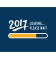 2017 is loading Please Wait Amusing poster vector image
