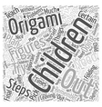 Origami for Children Word Cloud Concept vector image