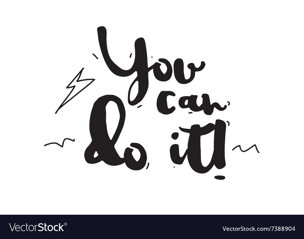 You can do it card with calligraphy hand drawn vector