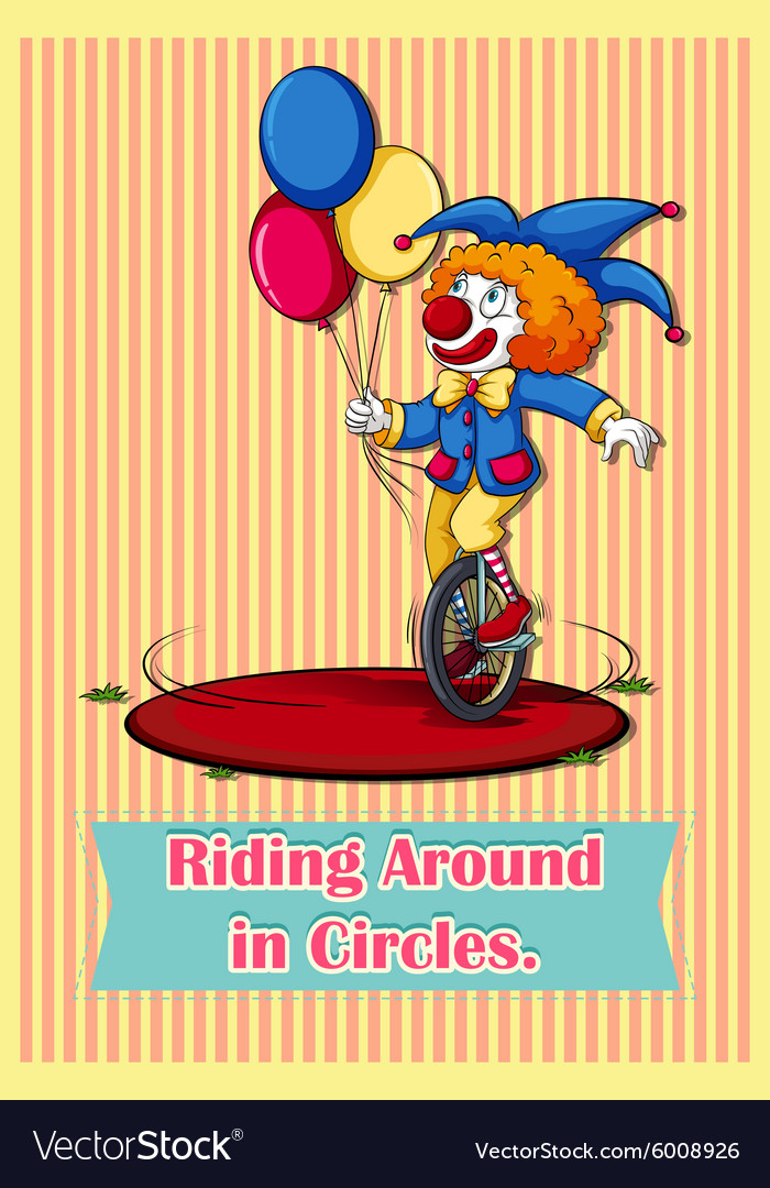 Old saying riding around in circles vector