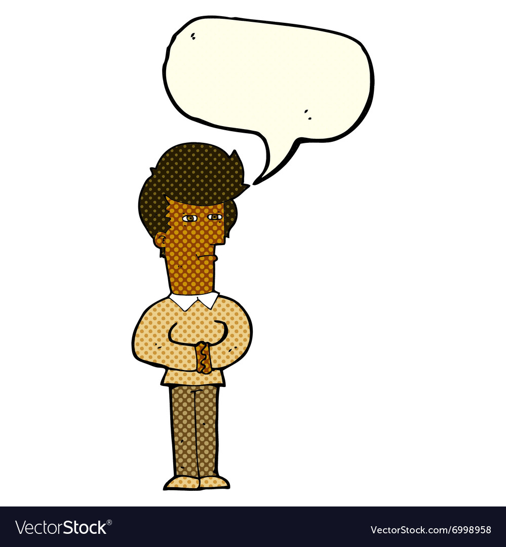 Cartoon man narrowing his eyes with speech bubble vector