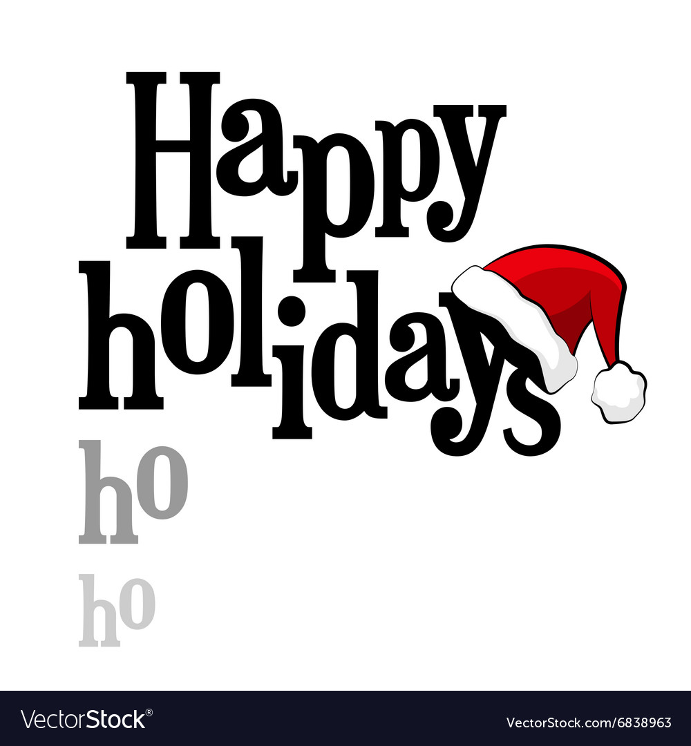 Happy holidays lettering with santa claus cap vector