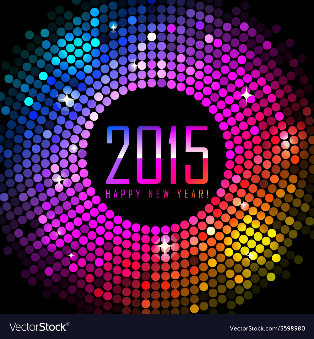 2015 happy new year background with colorful disco vector