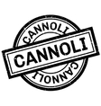 Cannoli rubber stamp vector image