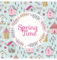 Cute Bird House Card - Spring Time vector image vector image