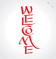 Welcome lettering vector image