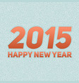 2015 new year greeting card abstract vector image