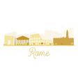 Rome City skyline golden silhouette vector image vector image