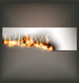 hot fire banner with orange flames for your design vector image
