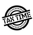 tax time rubber stamp vector image