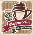Vintage cappuccino poster vector image vector image