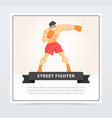 muscular man boxing with gloves street fighter vector image