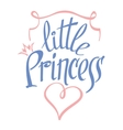 Little Princess lettering for girl t-shirt vector image