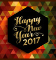 Happy new year 2017 geometric background card vector image