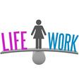 Woman balance life work decision choice vector image