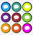 Speech bubbles icon sign Nine multi colored round vector image