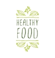 Healthy food - product label on white background vector image