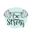 Fitness bodybuilding hand drawn label with stylish vector image