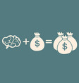 idea is money concept brain money more money vector image