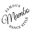 Famous dance style Mambo stamp vector image