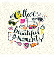 Summer things with stylish lettering - Collect vector image vector image