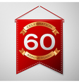 Red pennant with inscription Sixty Years vector image