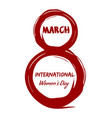 8 march international womens day grunge design vector image