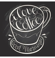 I love coffee hand drawn letter poster vector image