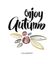 Enjoy The Autumn Brush lettering text vector image
