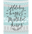 Christmas card Holiday hugs hand drawn style vector image vector image