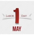 International Labor Day May 1st Label with Ribbon vector image