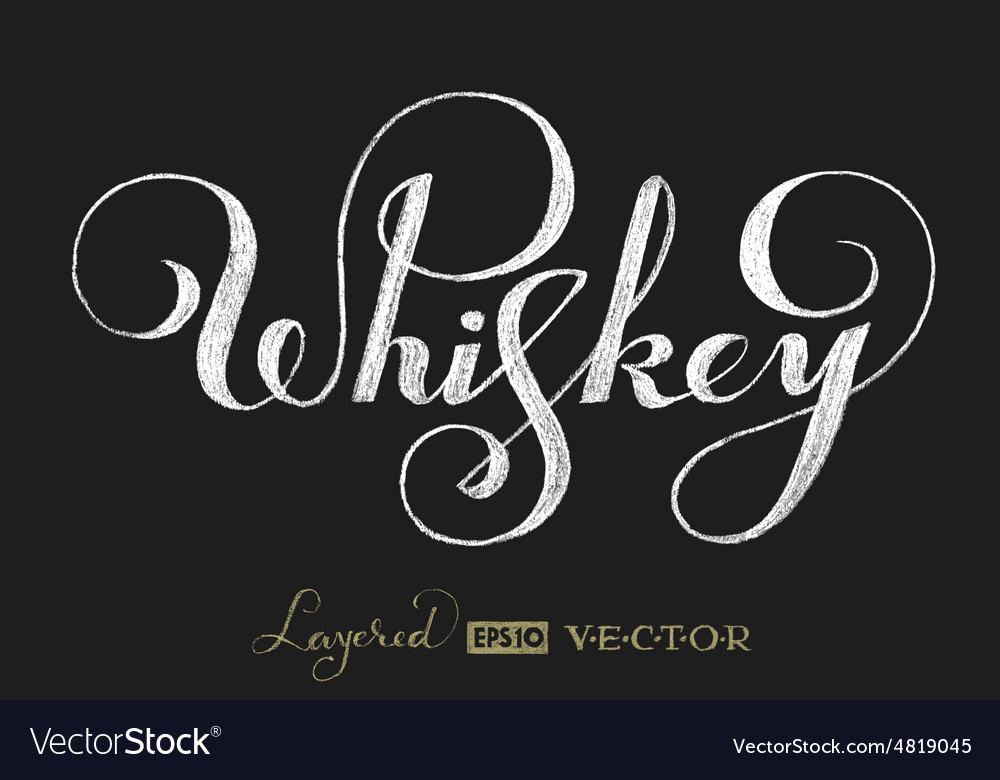 Whiskey lettering on chalkboard vector