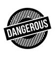 Dangerous rubber stamp vector image