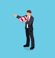 isometric businessman with loudspeaker in hand vector image