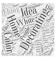 Ideas For Decorating A Home Word Cloud Concept vector image