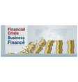 finance concept background with financial crisis vector image