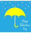 Yellow umbrella and rain Happy Valelentines day vector image