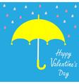 Yellow umbrella and rain Happy Valelentines day vector image